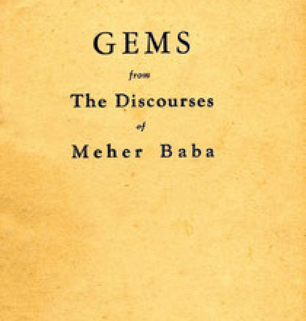 Gems from the Discourses of Meher Baba