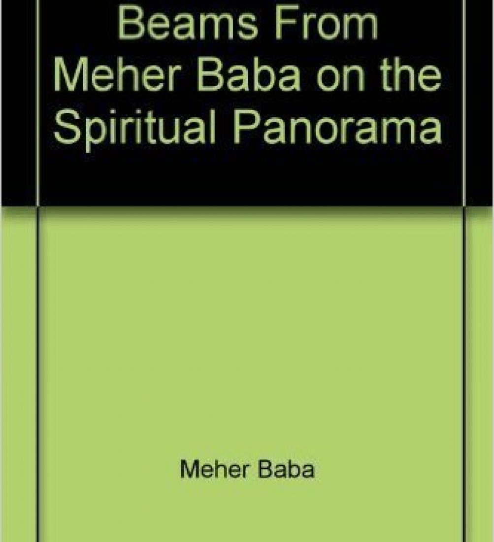 Beams from Meher Baba on the Spiritual Panorama